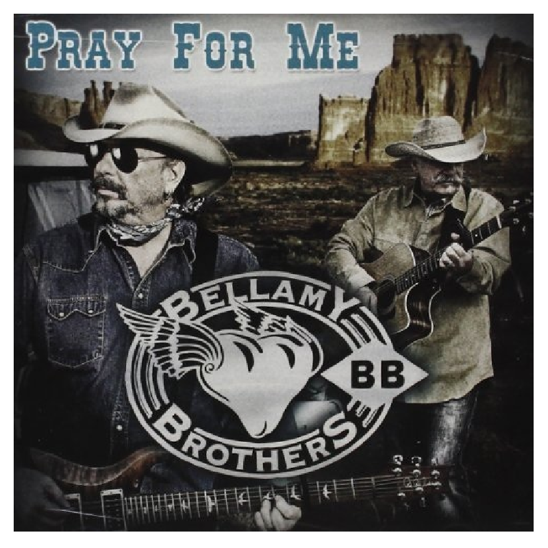 Bellamy Brothers CD- Pray For Me